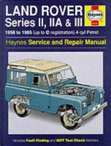 9781859601471: Land Rover Series 2, 2A and 3 1958-85 Service and Repair Man (Haynes Service and Repair Manuals)
