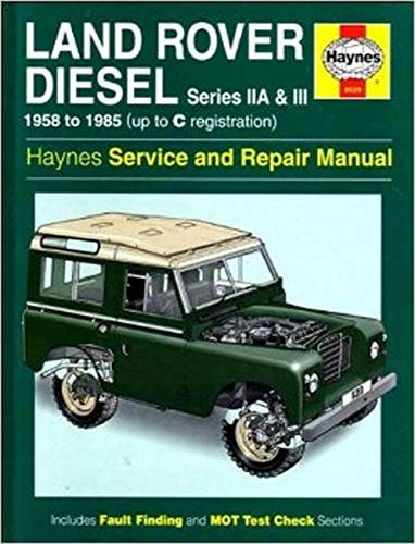 9781859601792: Land Rover Diesel Series IIA and III 1958-85 Service and Repair Manual (Haynes Service and Repair Manuals)