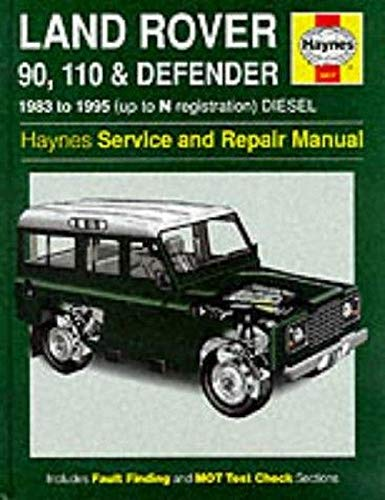 9781859601853: Land Rover 90/110 and Defender Service and Repair Manual