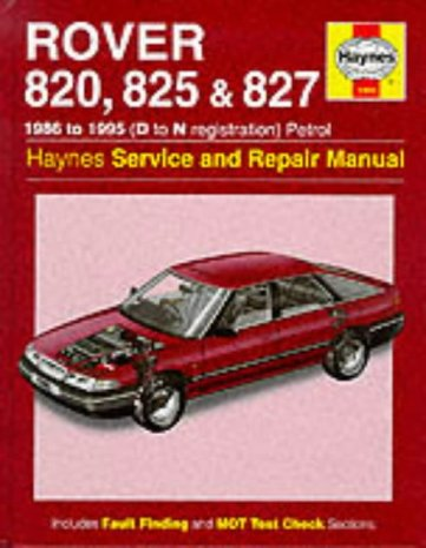 Rover 800 Series Service and Repair Manual (Haynes Service and Repair Manuals): Mead, John S.