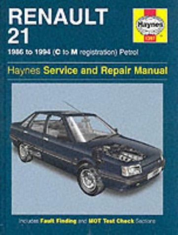 Renault 21 (Petrol) Service and Repair Manual (Haynes Service and Repair Manuals): Ian Coomber