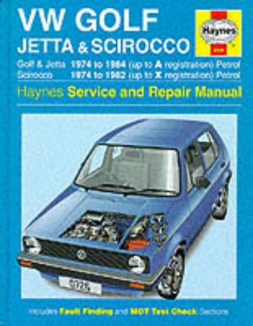 9781859602799: Volkswagen Golf, Jetta and Scirocco Service and Repair Manual (Haynes Service and Repair Manuals)
