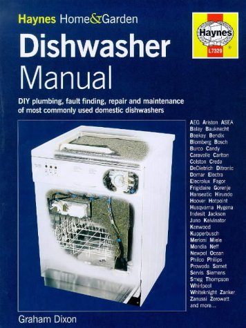 The Dishwasher Manual (Haynes home & garden): Dixon, Graham