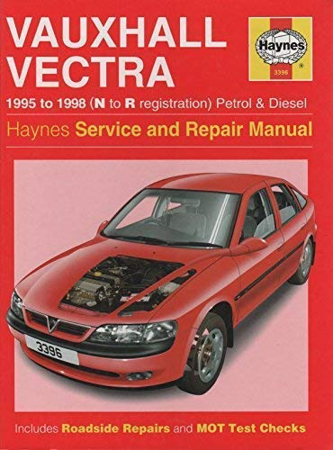 Vauxhall Vectra Service & Repair Manual (Haynes Service & Repair Manuals) (Haynes Service and Repair Manuals) (9781859603963) by Andrew Legg; Mark Coombs