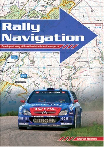 9781859604007: Rally Navigation: Develop Winning Skills With Advice from the Experts