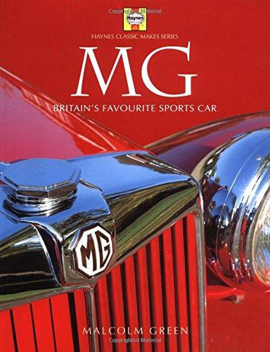 9781859604205: Mg: Britain's Favorite Sports Car (Haynes Classic Makes Series)