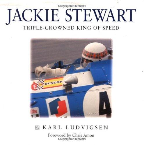 Jackie Stewart: Triple-Crowned King of Speed: Ludvigsen, Karl