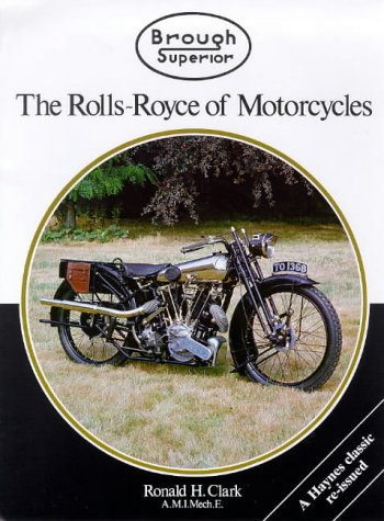 9781859604380: Brough Superior: The Rolls-Royce of Motorcycles