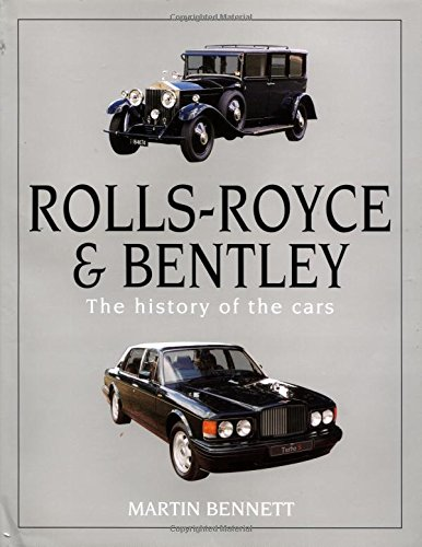 9781859604410: Rolls-Royce and Bentley: The history of the cars