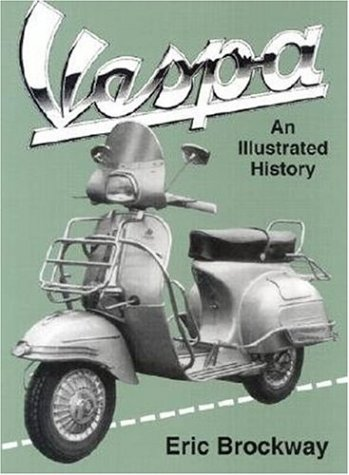9781859604434: Vespa: An Illustrated Story