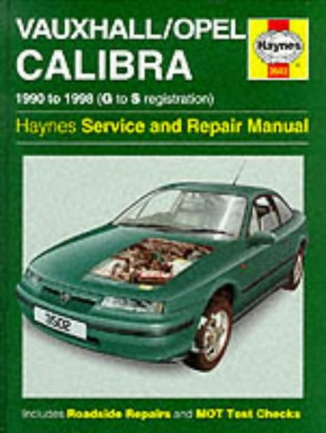9781859605028: Vauxhall Opel Calibra Service and Repair Manual (Haynes Service and Repair Manuals)