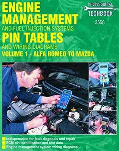 9781859605585: Engine Management and Fuel Injection Systems Pin Tables and Wiring Diagrams: Alfa Romeo - Mazda v. 1 (Haynes Professional Techbooks)