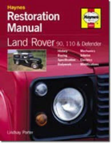 Land Rover Defender Restoration Manual (Restoration Manuals): Porter, Lindsay