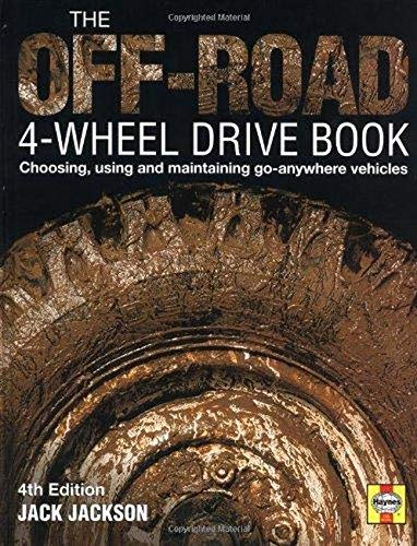 9781859606063: Off Road Four Wheel Drive Book: Choosing, Using and Maintaining Go-anywhere Vehicles