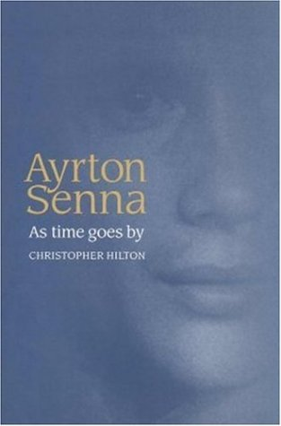 Ayrton Senna: As time goes by: Hilton, C.