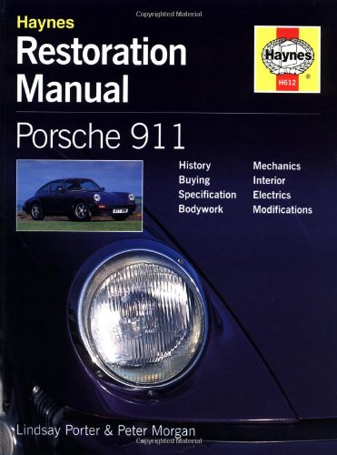 Porsche 911 : Guide to Purchase and DIY Restoration (Foulis Motoring Book): Porter; Morgan; Porter,...