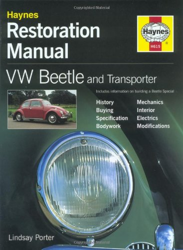 VW Beetle & Transporter: Restoration Manual: Porter, Lindsay