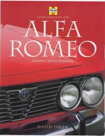 9781859606285: Alfa Romeo: Always with Passion (Haynes Classic Makes)