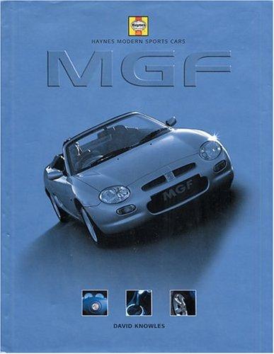 Haynes Modern Sports Cars: MGF: David Knowles