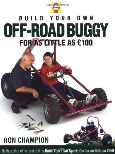 Build Your Own Off-road Buggy: Champion, Ron