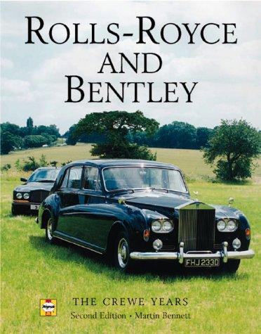 9781859606438: Rolls-Royce and Bentley: The Crewe Years