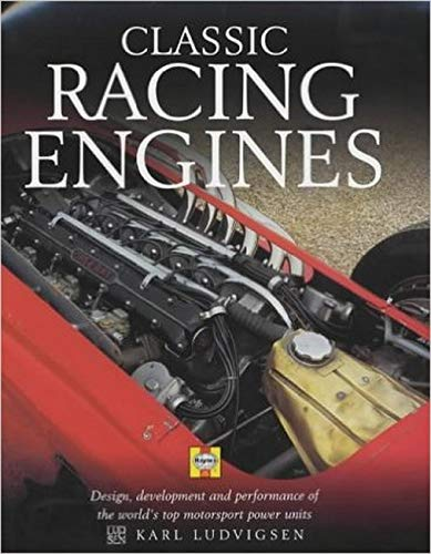 9781859606490: Classic Racing Engines: Design, Development and Performance of the World's Top Motorsport Power Units