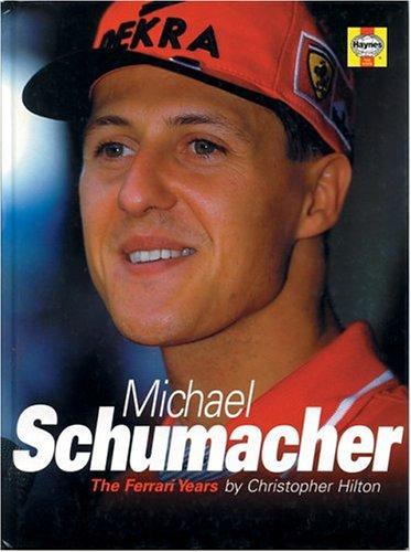 9781859606520: Michael Schumacher: Ferrari years