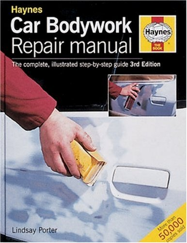 Car Bodywork Repair Manual: Porter, Lindsay