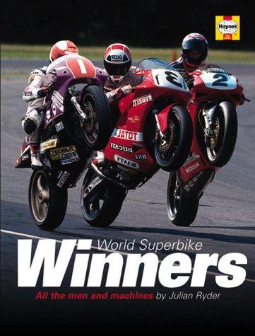 WORLD SUPERBIKE WINNERS.: Ryder, Julian.