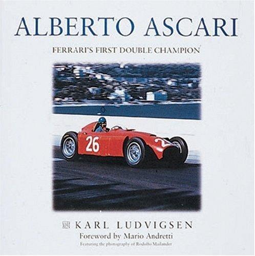 9781859606803: Alberto Ascari: Ferrari's First Double Champion
