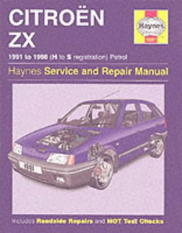 9781859607503: Citroen ZX Petrol/service and Repair Manual: 1991-1998 (Haynes Service and Repair Manuals)