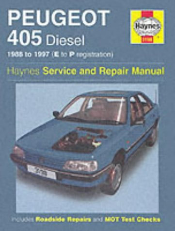Peugeot 405 Diesel Service and Repair Manual: Rendle, Steve