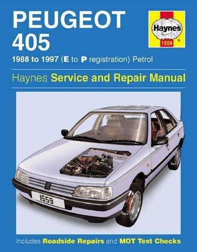 9781859607862: Peugeot 405 Petrol Service and Repair Manual: 1988-1997(E to P Registation) (Haynes Service and Repair Manuals)