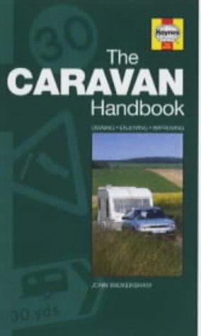 The Caravan Handbook: Bk. L7801: Owning, Enjoying,: Wickersham, John