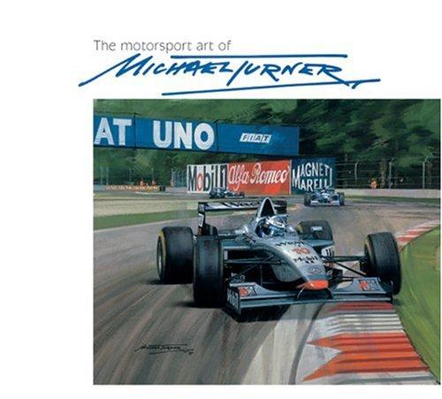 The Motorsport Art of Michael Turner: Turner, Michael