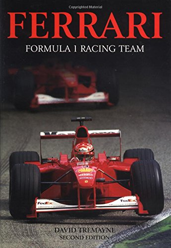9781859608302: Ferrari Formula 1 Racing Team (Formula One Racing Teams)