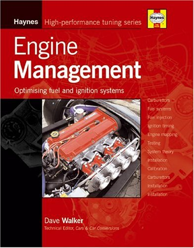 Engine Management : Optimizing Modern Fuel and: Dave Walker
