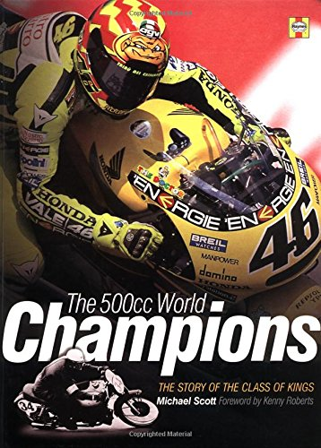 The 500cc World Champions: Kings of the Road Race: Michael Scott