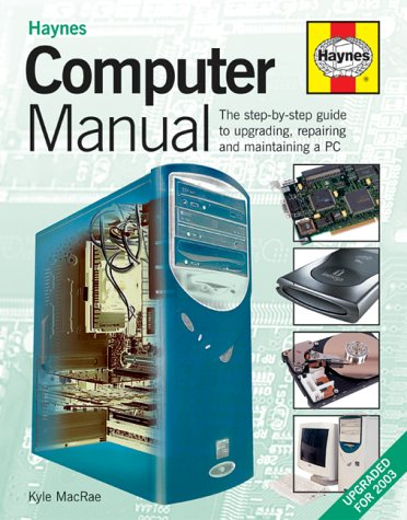 The Computer Manual: The Step-by-step Guide to: MacRae, Kyle