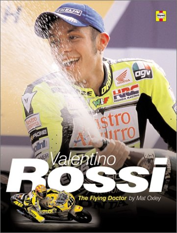 9781859608913: Valentino Rossi: Bk. H891: The Flying Doctor