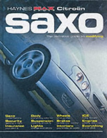 9781859609088: Citroen Saxo: The Definitive Guide to Modifying (Haynes