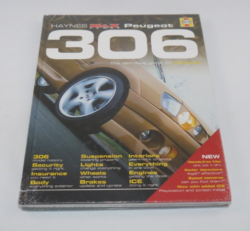 9781859609095: Peugeot 306: The Definitive Guide to Modifying (Haynes