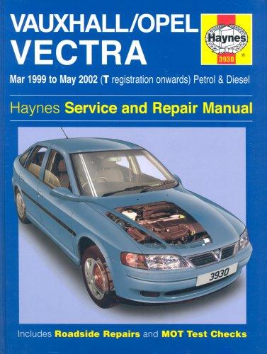 Vauxhall/Opel Vectra Petrol & Diesel (Mar 99: Anon