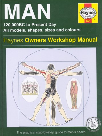 9781859609316: The Man Manual: 120, 000BC to Present Day, All Models, Shapes, Sizes and Colours - The Step-by-step Guide to Men's Health
