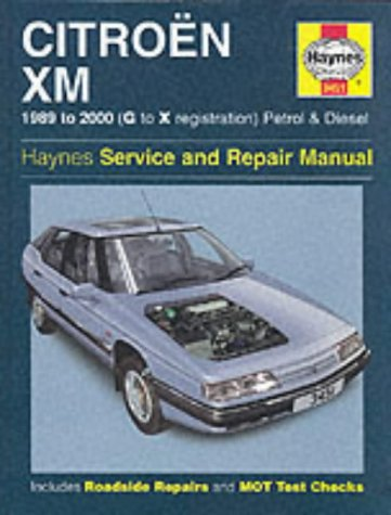 9781859609361: Citroen XM Petrol & Diesel (89 - 00) Haynes Repair Manual (Haynes Service and Repair Manuals)