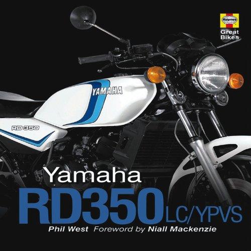 Yamaha RD350LC/YPVS (Haynes Great Bikes): West, Phil