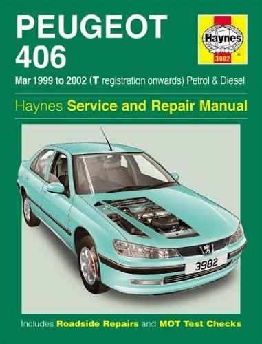 Peugeot 406 Petrol & Diesel (Mar 99 - 02) T To 52 (Hardcover): Haynes Publishing