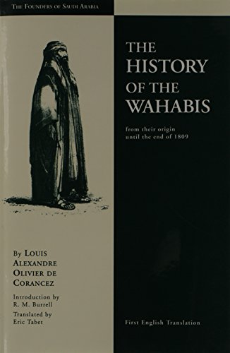 The History of the Wahabis from Their: Corancez Alexandre