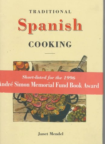 9781859640524: Traditional Spanish Cooking