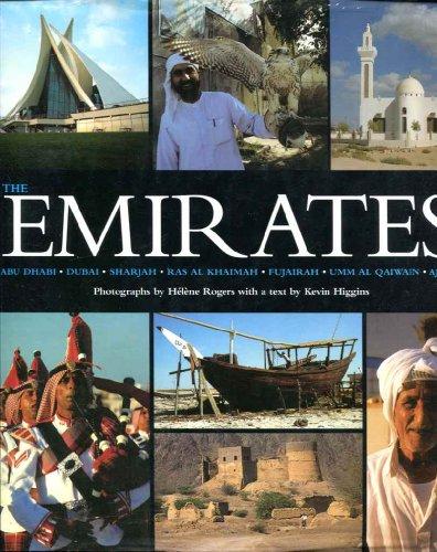 9781859640692: The Emirates: Abu Dhabi, Dubai, Sharjah, Ras Al Khaimah, Fujairah, Umm Al Qaiwain, Ajman